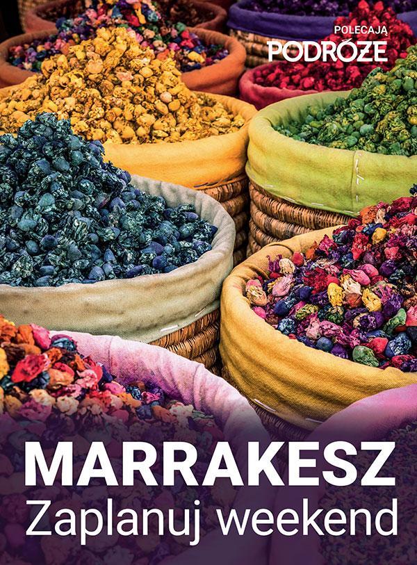 Marrakesz - zaplanuj weekend w mieście