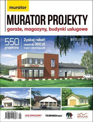 Murator Projekty: Garaże, magazyny, budynki usługowe  1/2018 E-WYDANIE