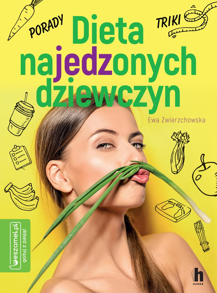 Czy tylko dziewczyny są na diecie? Ewa Zwierzchowska i jej książka